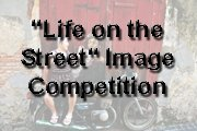 """Life on the Street"" Image Competition"