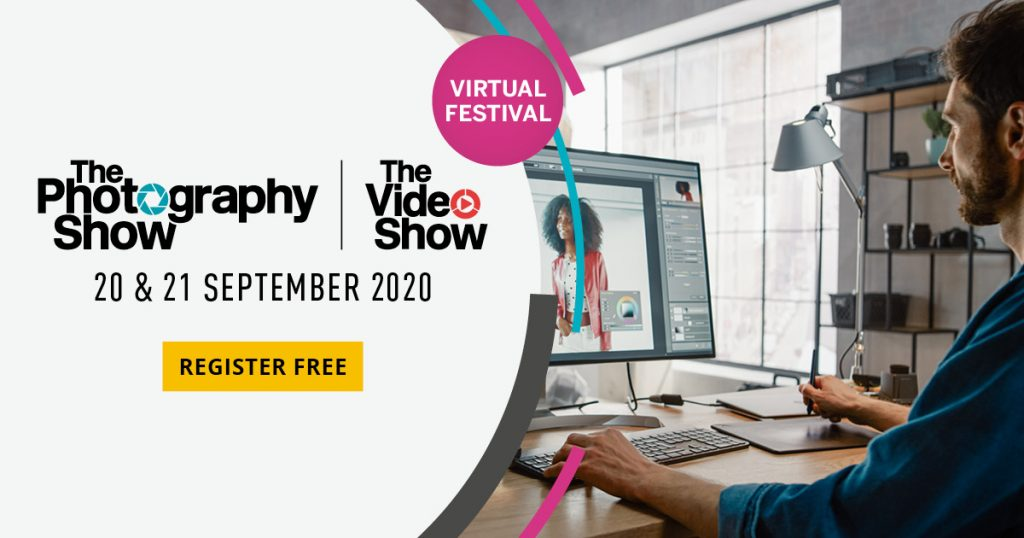 The Photography Show & The Video Show Virtual Festival