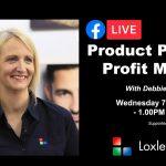 Webinar: Product Pricing & Profit Margins with Debbie Bedford