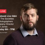 Webinar: Facebook Live Q&A with The Societies of Photographers Company Director, Colin Jones