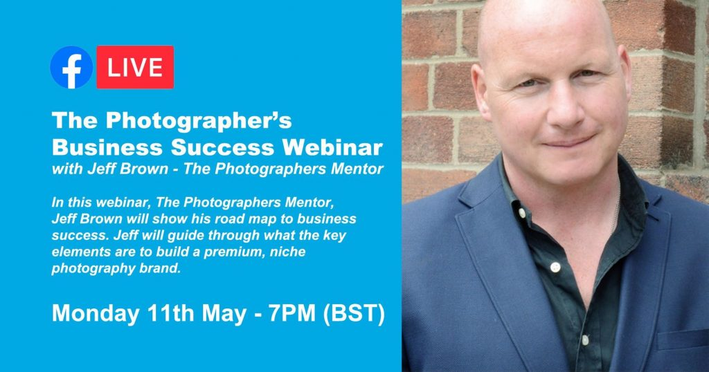 Webinar: The Photographer's Business Success Webinar with Jeff Brown - The Photographers Mentor