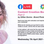 Webinar: Content Creation Bootcamp Part 2 with Gillian Devine