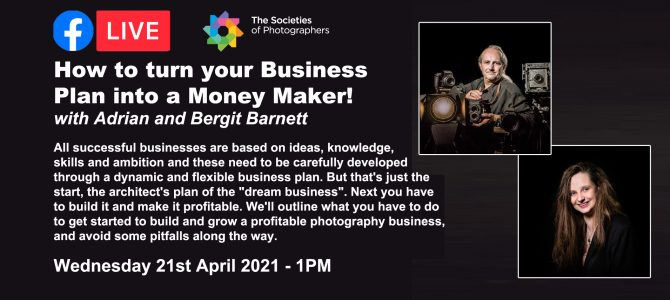 Webinar: How to turn your Business Plan into a Money Maker! with Adrian and Bergit Barnett