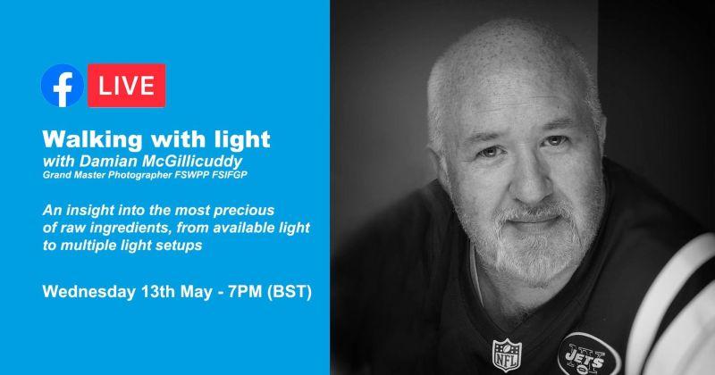 Walking with light with Damian McGillicuddy Grand Master Photographer FSWPP FSIFGP