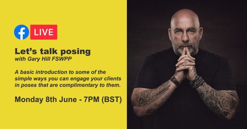 Webinar: Let's talk posing with Gary Hill FSWPP