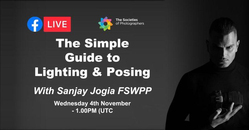 Webinar: The Simple Guide to Lighting & Posing with Sanjay Jogia FSWPP