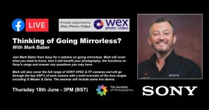 Thinking of Going Mirrorless? With Mark Baber
