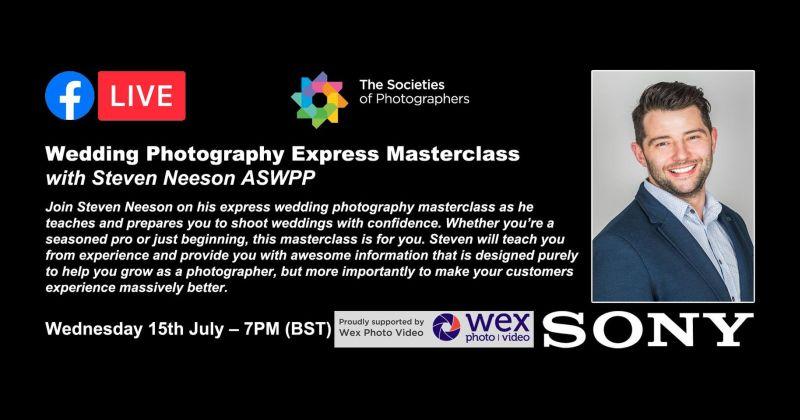 Webinar: Wedding Photography Express Masterclass with Steven Neeson ASWPP