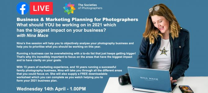 Webinar: Business & Marketing Planning for Photographers with Nina Mace