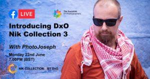 Webinar: Introducing DxO Nik Collection 3 with PhotoJoseph