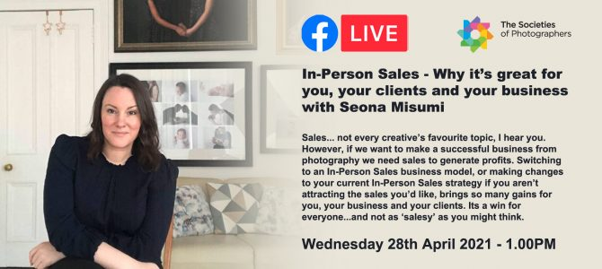 Webinar: In-Person Sales – Why it's great for you, your clients and your business with Seona Misumi