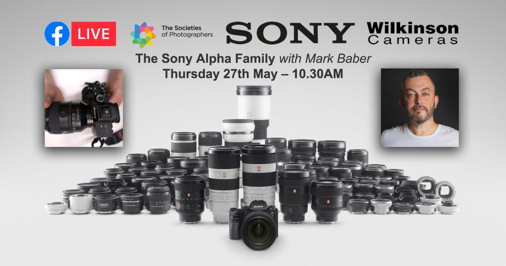 Webinar: The Sony Alpha Family with Mark Baber