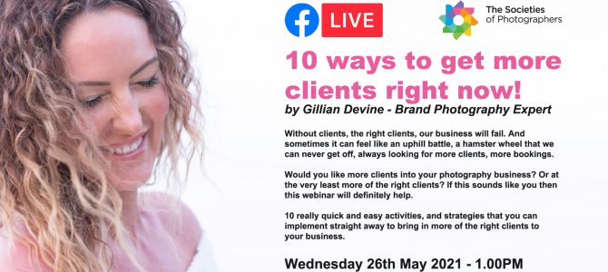 Webinar: 10 ways to get more clients right now! By Gillian Devine – Brand Photography Expert
