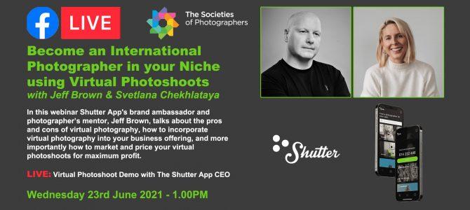 Webinar: Become an International Photographer in your Niche using Virtual Photoshoots with Jeff Brown & Svetlana Chekhlataya