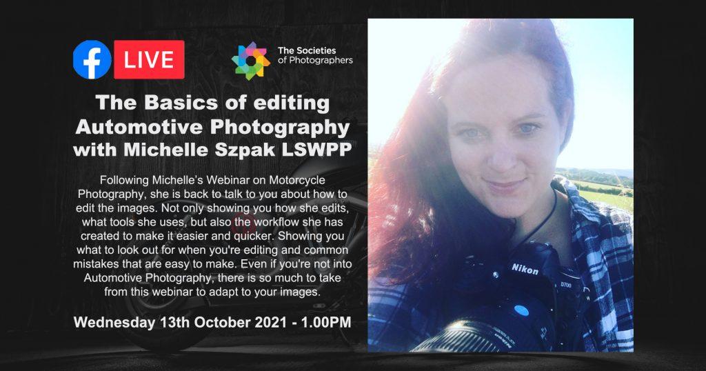 Webinar: The Basics of editing Automotive Photography with Michelle Szpak LSWPP